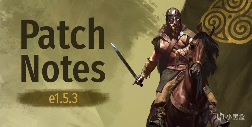 《骑马与砍杀2:霸主》10月19日e1.5.3公共版与Beta e1.5.4测试版更新